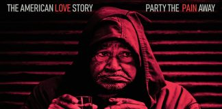 The American Love Story - Party The Pain Away