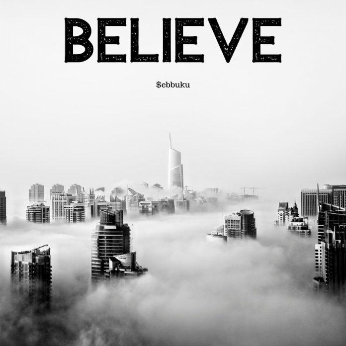 $ebbuku - Believe