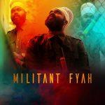 Militant Fyah - Freedom