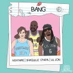 NGHTMRE & Shaquille O'Neill & Lil Jon - BANG