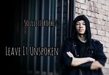 SoullessProphet - Leave It Unspoken