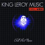 King Leroy Music - On It