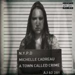 Michelle Cadreau - A Town Called Crime