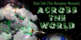 Real Talk (The Metaphor Messiah) - Across the World