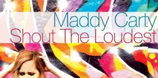 Maddy Carty - Shout The Loudest