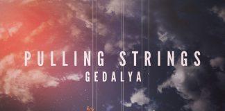 Gedalya - Pulling Strings
