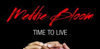 Meddie Bloom - Time To Live (Remix)