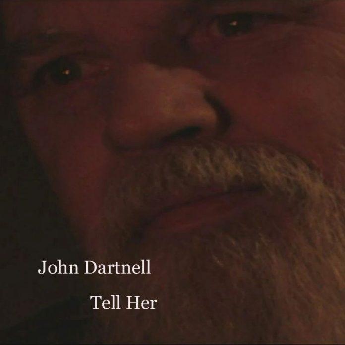 John Dartnell - Tell Her