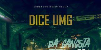 Dice Umg - Da Gangsta Way pt.2