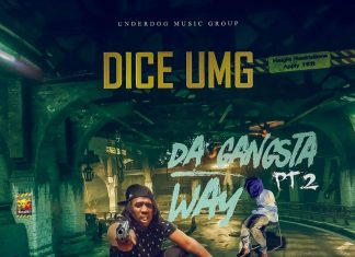 Dice Umg - Da Gangsta Way pt.2