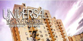 YeYo750 Ft. Queen Dej - Universal