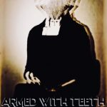 ARMED WITH TEETH - Run With The Wolves