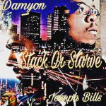 Da New Era Damyon - Stack Or Starve ft Joseph Bills (Review)