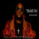 Terrence Turk Robinson - Hold On