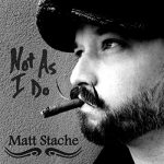 Matt Stache - When I Come Back Home