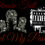 Nightmare Trill - Feel My Pain