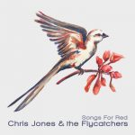 Chris Jones & The Flycatchers - Desperado