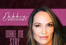 Debbie Anthony - Make Me Stay