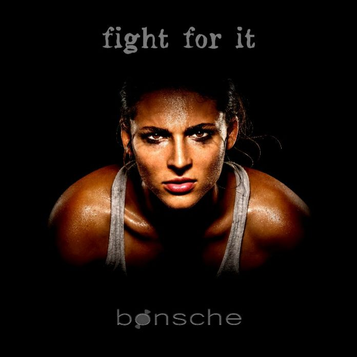 bonsche - Fight For It