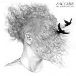 Saccade - Telling Ya