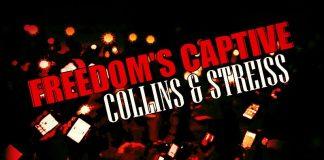 Collins & Streiss - Freedom's Captive