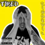 Cinoevil - Tired
