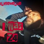 Inflewence - I Was 24