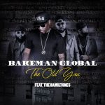 Bakeman Global - The Old You Ft. The Hamiltones