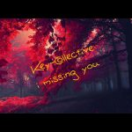 Key-Collective - I Missing You