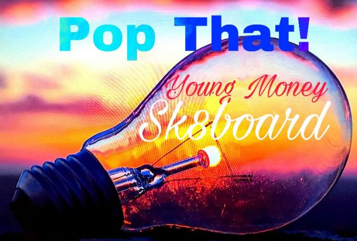 YM Sk8board - Pop That!