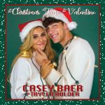 Casey Baer ft. Tayler Holder Christmas Time Valentine