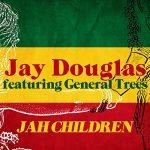 Jay Douglas - Jah Children feat. General Trees (Remix by Dubmatix)