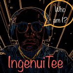 IngenuiTee - Who Am I?