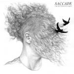 Saccade - Fire Starter