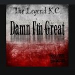 K.C. - Damn I'm Great