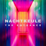 Nachtkeule - The Entrance