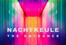 Nachtkeule - The Entrance
