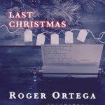 Roger Ortega - Last Christmas