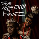 The Nigerian Prince - I Dey Find Money