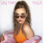 TAJLA - Like That