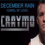 Craymo - December Rain (Carol of Love) (Review)