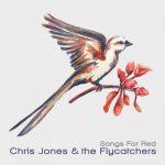 Chris Jones & the Flycatchers - Cowboy Memories