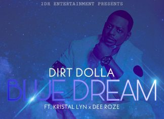 Dirt Dolla - Blue Dream (ft. Kristal Lyn & Dee Roze)