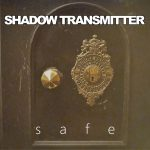 Shadow Transmitter - Safe