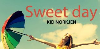 Kid Norkjen - Sweet Day