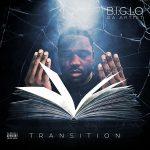 B.I.G Lo da Artist - Transition