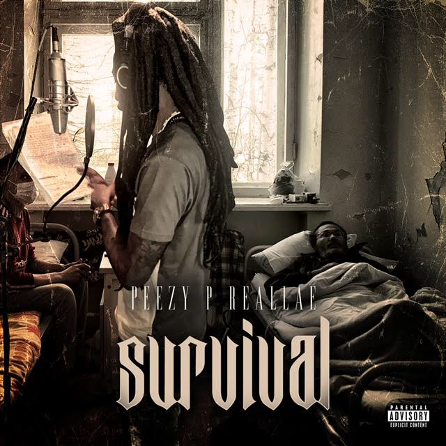 Peezy P REALLAE - Survival