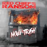 Red Chief's Ransom - Nova Trash