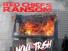 Red Chief's Ransom - Nova Trash