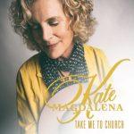 Kate Magdalena - Take Me to Church (Review)